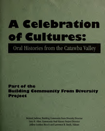 A Celebration of Cultures: Oral Histories from the Catawba Valley